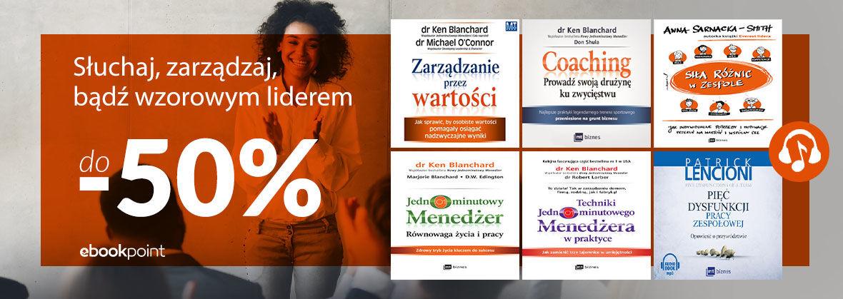 Promocja na ebooki Słuchaj, zarządzaj, bądź wzorowym liderem / do -50%